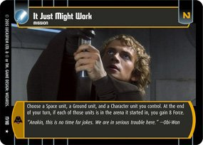 #17 It Just Might Work Star Wars TCG (ROTS rare)