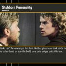 #35 Stubborn Personality Star Wars TCG (ROTS rare)