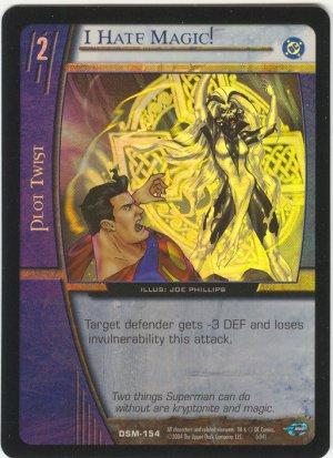 I Hate Magic! (C) FOIL DSM-154 VS System TCG DC Superman Man of Steel