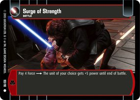 #103 Surge of Strength (ROTS common)