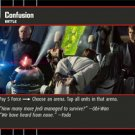 #46 Confusion Star Wars TCG (ROTS uncommon)