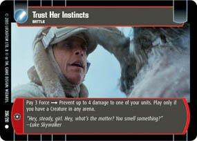 #206 Trust Her Instincts Star Wars TCG (ESB common)
