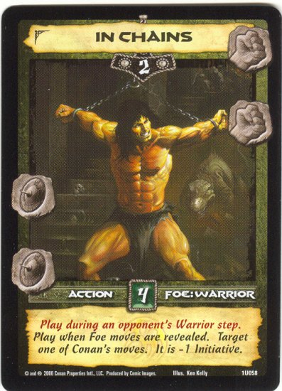 In Chains (U) Conan CCG