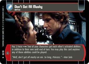 #93 Don't Get All Mushy (ESB uncommon) Star Wars TCG