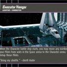 #98 Executor Hangar (ESB uncommon) Star Wars TCG