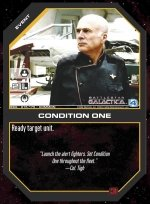 Condition One BSG-015 (C) Battlestar Galactica CCG