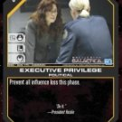 Executive Privilege BSG-026 (C) Battlestar Galactica CCG