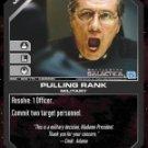Pulling Rank BSG-088 (C) Battlestar Galactica CCG