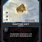 Raptor 227 BSG-164 (C) Battlestar Galactica CCG