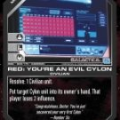 Red: You're an Evil Cylon BSG-089 (C) Battlestar Galactica CCG