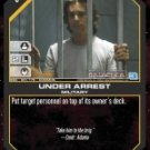 Under Arrest BSG-051 (C) Battlestar Galactica CCG