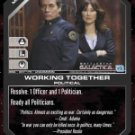 Working Together BSG-097 (C) Battlestar Galactica CCG