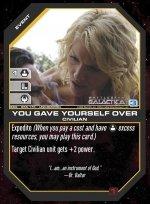 You Gave Yourself Over BSG-055 (U) Battlestar Galactica CCG