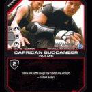 Anders, Caprican Buccaneer BTR-083 (C) Battlestar Galactica CCG