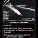 Beyond Insane BTR-047 (U) Battlestar Galactica CCG