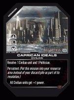 Caprican Ideals BTR-049 (U) Battlestar Galactica CCG