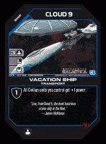 Cloud Nine, Vacation Ship BTR-137 (U) Battlestar Galactica CCG