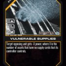 Vulnerable Supplies BTR-044 (R) Battlestar Galactica CCG