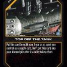 Top Off the Tank BTR-039 (C) Battlestar Galactica CCG