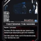 Tightening the Noose BTR-079 (R) Battlestar Galactica CCG
