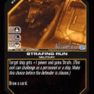Strafing Run BTR-033 (U) Battlestar Galactica CCG