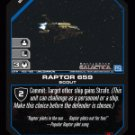 Raptor 659 BTR-162 (U) Battlestar Galactica CCG