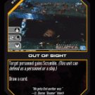 Out of Sight BTR-026 (C) Battlestar Galactica CCG