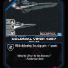 Colonial Viper 4267 BTR-145 (C) Battlestar Galactica CCG