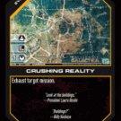 Crushing Reality BTR-011 (C) Battlestar Galactica CCG