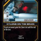 Cylons on the Brain BTR-013 (C) Battlestar Galactica CCG