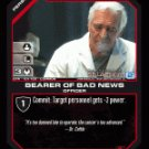 Dr. Cottle, Bearer of Bad News BTR-101 (C) Battlestar Galactica CCG