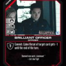 Mr. Gaeta, Brilliant Officer BTR-119 (C) Battlestar Galactica CCG