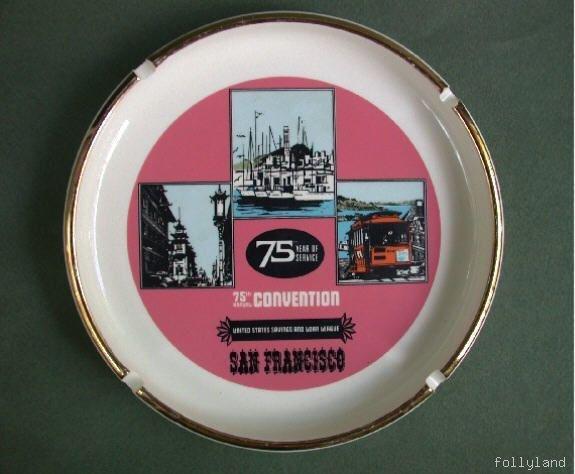 Retro San Francisco Advertising Banker Convention Ashtray 1967