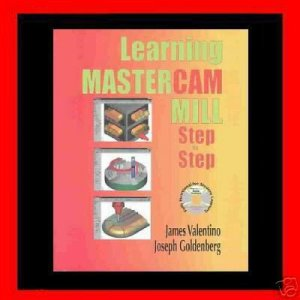 Learning Mastercam Mill Step by Step - Book & CD