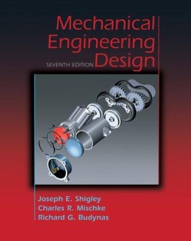 Mechanical Engineering Design, Hardcover