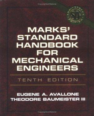 Marks' Standard Handbook for Mechanical Engineers, 10th Edition