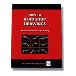 How to Read Shop Drawings with Reference to Arc Welding