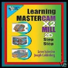 Learning MASTERCAM X2 - Book &  CD