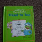 Muppet Babies Head to Toe Hard Cover Book #600272