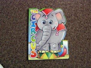 The Circus Board Book a Bendon Publication  #600546
