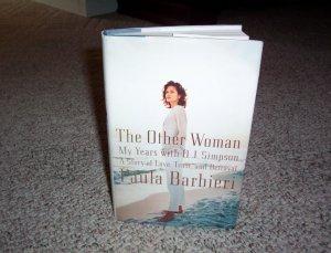hardback book The Other Woman  by Paula Barbieri My Years With OJ Simpson