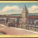 UNION STATION PORTLAND MAINE 1930/45 LINEN POSTCARD