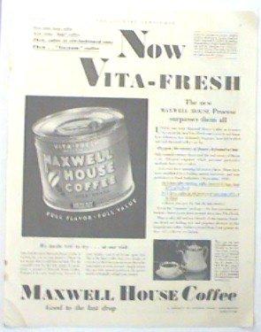 LARGE ORIGINAL 1931 MAXWELL HOUSE COFFEE AD