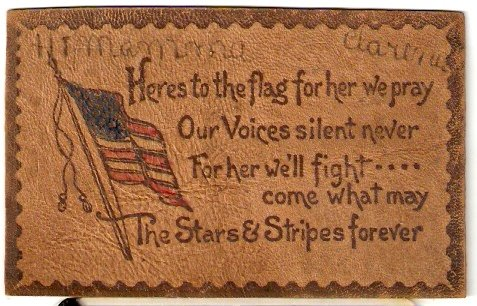 ca 1900 LEATHER POSTCARD HERES TO THE FLAG