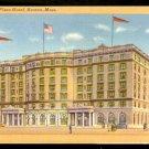 Ca 1930s SHERATON PLAZA HOTEL BOSTON MA 747