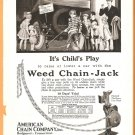 ORIGINAL 1918 WEED CHAIN JACK AD AMERICAN CHAIN BRIDGEPORT CT CONNECTICUT
