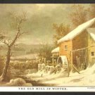 Postcard The Old Mill In Winter Currier & Ives 986