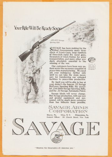 1919 Ads Savage Rifle Pistol Gun w/ Hunter Your Rifle Will Be Ready Soon + Waltham Watch