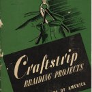 Craftstrip Braiding Projects Boy Scouts of America 1959