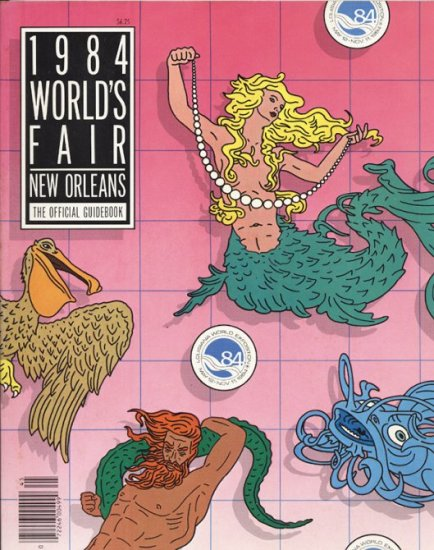 1984 World's Fair New Orleans Official Guidebook